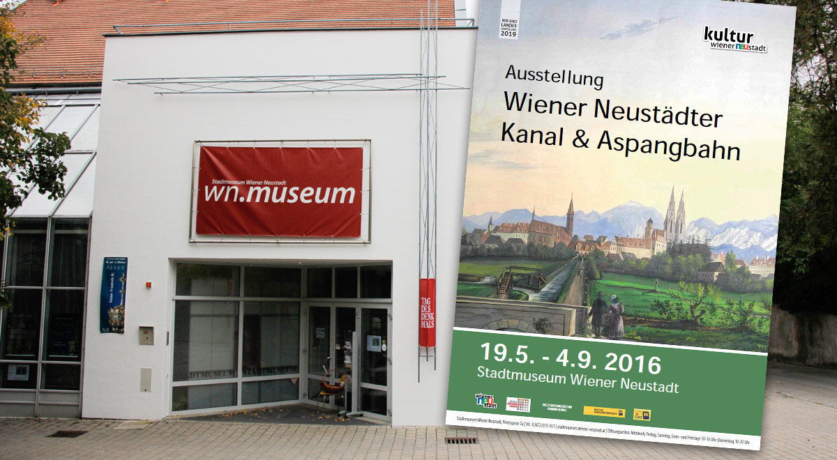 Ausstellung Wr. Neustädter Kanal & Aspangbahn / Foto: Karl Gruber (CC-BY-SA 4.0) / Grafik: wn.museum